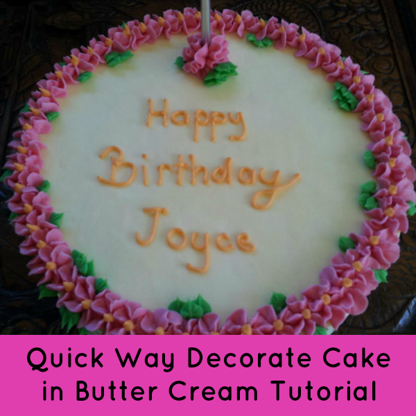 quick way decorate cake in butter cream 600x - How To Decorate A Cake