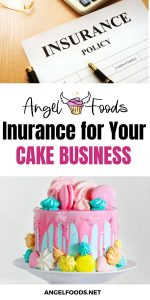 insurance for a cake business | what kind of insurance for a cake business | baking business insurance | cake business advice | cake business tips | angel foods | cake business school