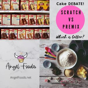 Scratch cake vs cake mix | scratch cake vs doctored cake mix | angel foods | cake business school