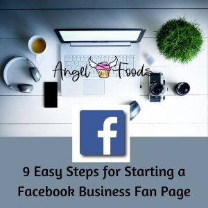 Start a Facebook Business Fan Page | Cake Business Advice | Social Media and Cake Business | Angel Foods | Cake Business School