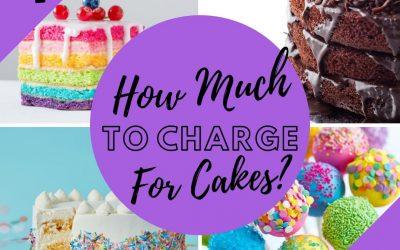 How To Price Cakes