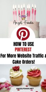 How to use pinterest for cake business | Cake Business Advice | Cake Business Tips | How to Market Cakes | Angel Foods | Cake Business School