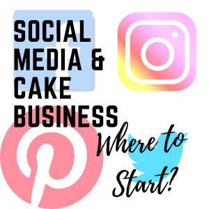 Social Media and Cake Business | Social Media & Cake Business | Social Media & Cakes | Social Media and Cakes | Angel Foods | Cake Business School
