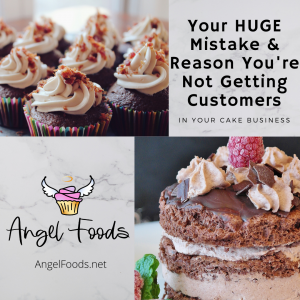 Growing a Cake Business | Getting Cake Orders | Cake Business Advice | Cake Business Tips | Angel Foods | Cake Business School