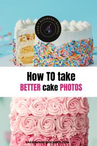 Cake Business Advice | Cake Business Tips | Cake Photography | Better Cake Photos | Cake Business School